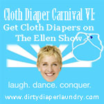 Cloth Diaper Carnival VI- Get Cloth Diapers Featured on The Ellen Show