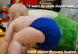 I want to cloth diaper but…..