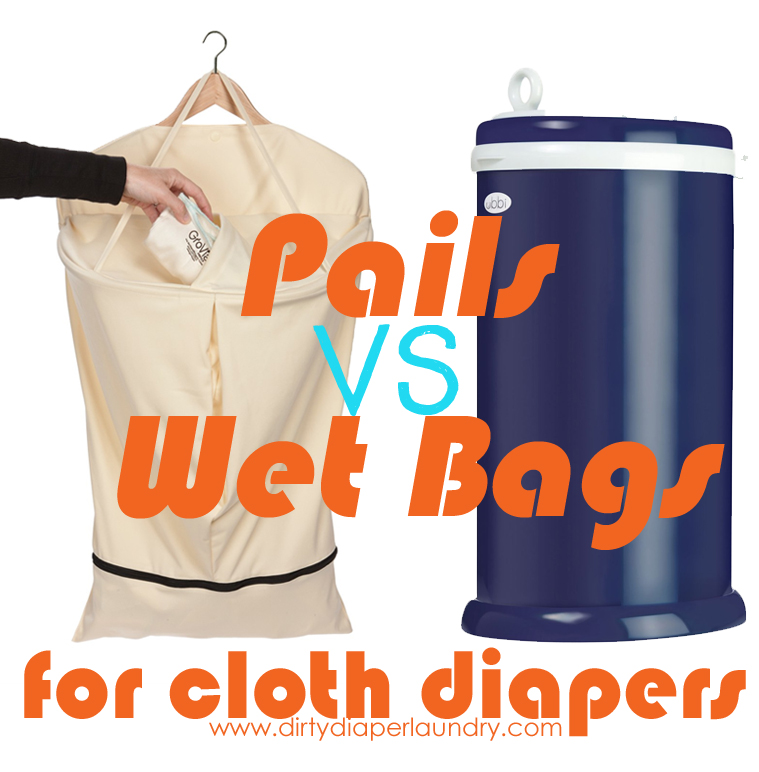 Diaper pails or hanging wet bags for cloth diapers?