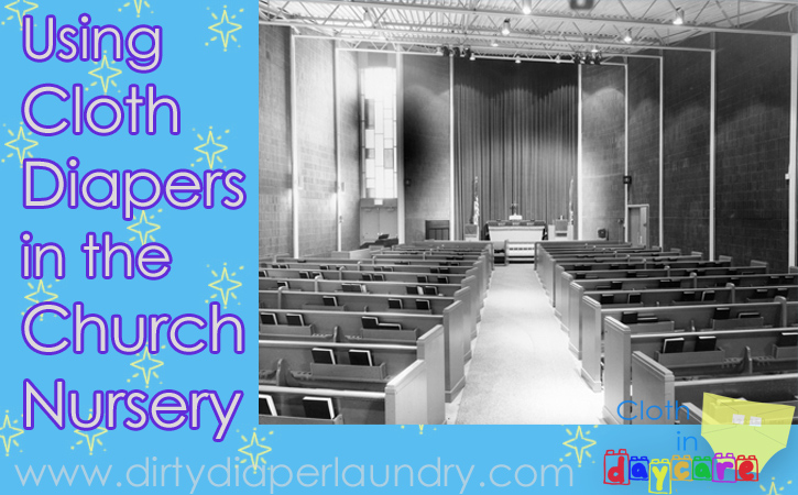 Cloth Diapering in the Church Nursery