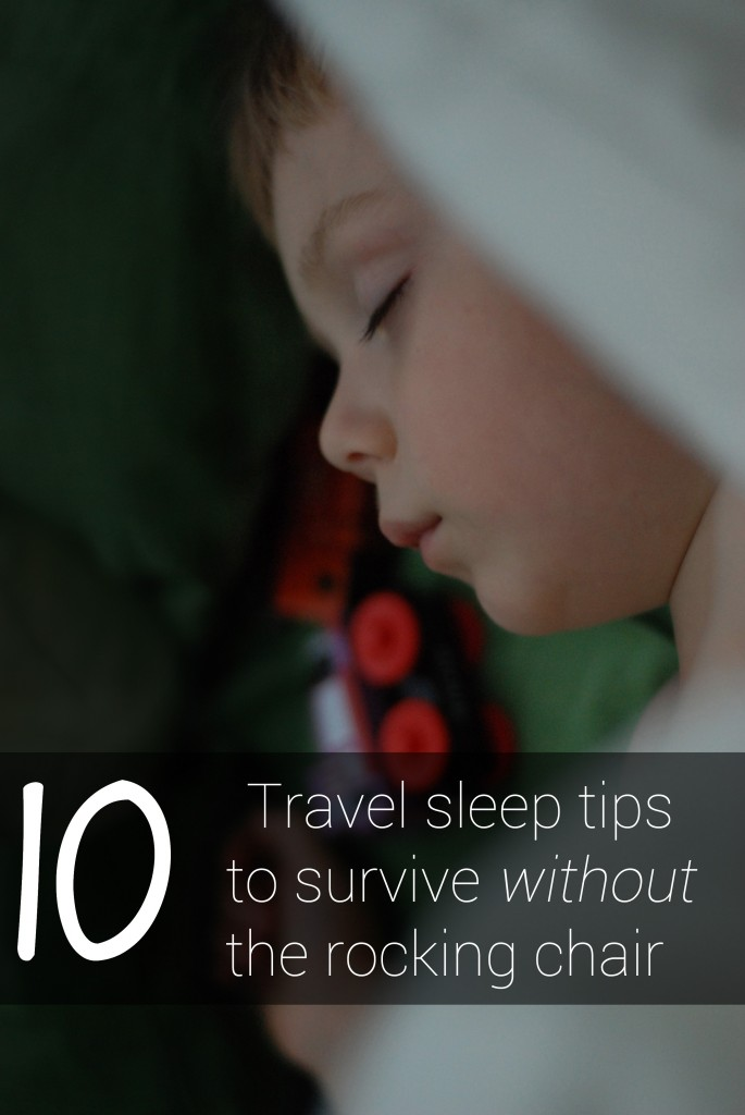 Travel sleep tips to survive without a rocking chair