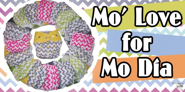 For the Love of WAHM! Fluff- Mo' Love for Mo Dia