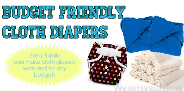 Budget Friendly cloth diapers.  Store bought and DIY ideas for any family.