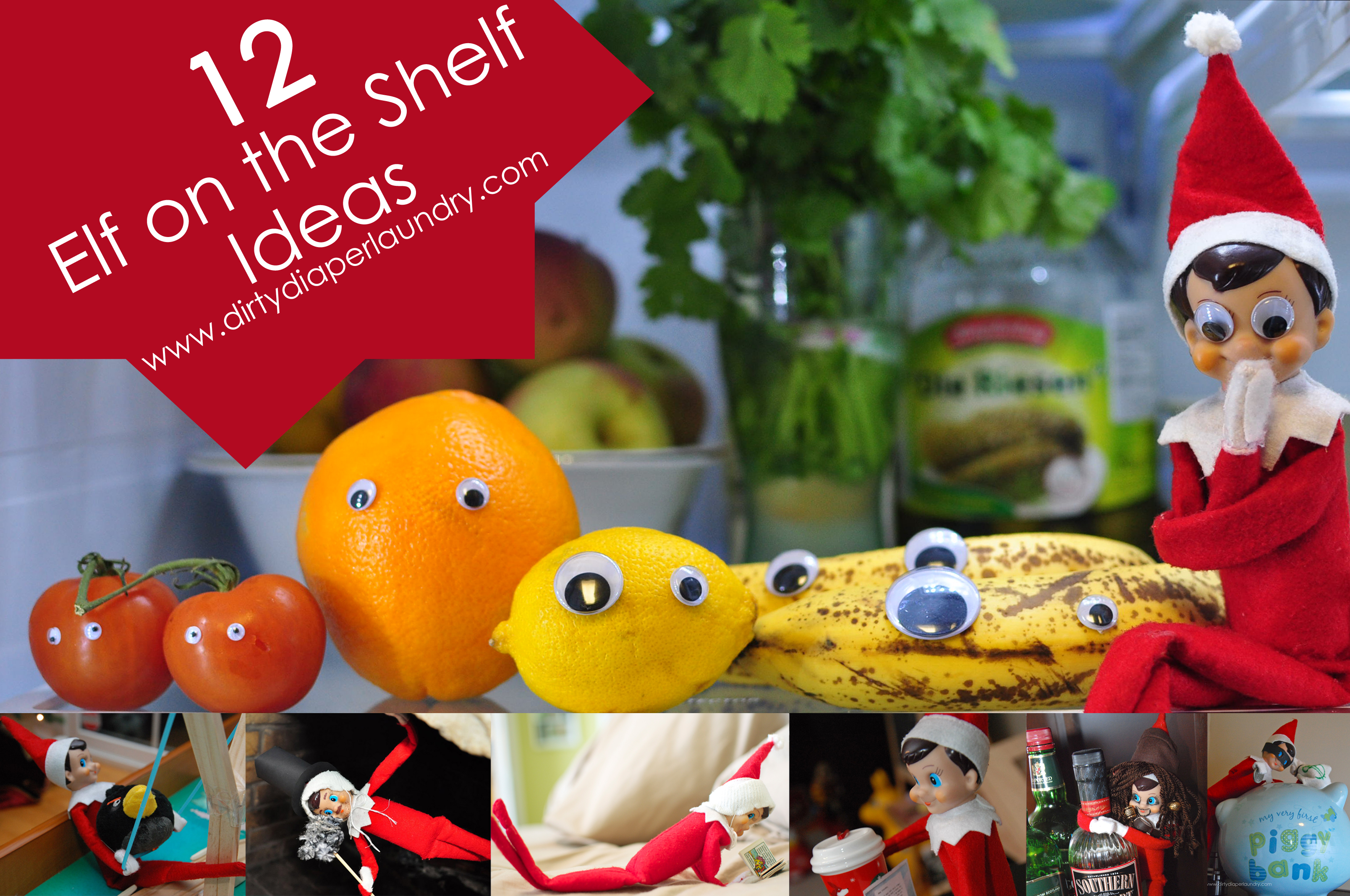 12 Elf on the Shelf Ideas from Dirty Diaper Laundry