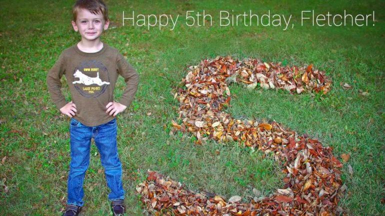 Happy 5th Birthday, Fletcher!