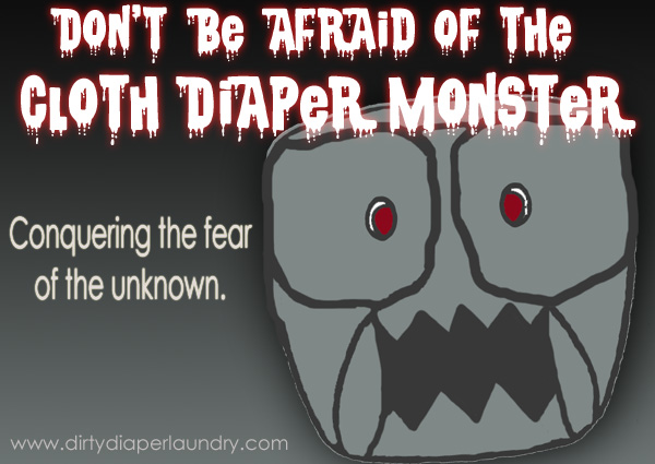 Don't be afraid of the cloth diaper monster